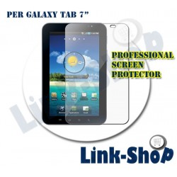 Pellicola Professional Proteggi Display per Tablet Samsung Galaxy Tab P1000 da 7